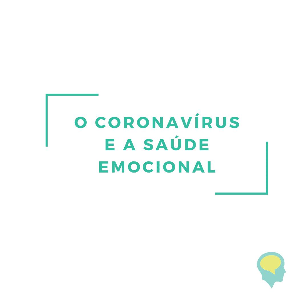 Coronavírus e a saúde emocional